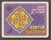 Buddhist Religious Worship School, Dharma Teaching And Buddhism Secrets School Retro Vintage Poster. poster
