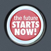 Future Starts Now Round Red Button