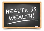 detailed illustration of a blackboard with health is wealth text, eps10 vector, gradient mesh included