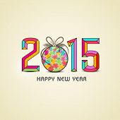 Stylish colorful text with Christmas ball on beige background for Happy New Year 2015 celebrations.