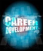 Business Concept: Career Development Words On Digital Screen