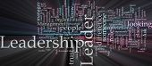 Word cloud concept illustration of leadership management glowing light effect