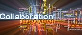 Background concept wordcloud illustration of Collaboration management cooperation glowing light