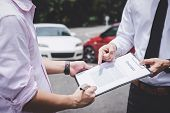 Insurance Agent Examine Damaged Car And Customer Filing Signature On Report Claim Form Process After poster