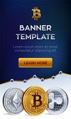 Cryptocurrency Editable Banner Template. Bitcoin, Ethereum, Ripple. 3d Isometric Physical Coins. Gol poster
