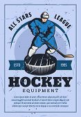 Hockey Equipment Retro Poster Hockey Player Silhouette In Uniform With Stick Stands On Rink. All Sta poster