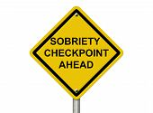 picture of sobriety  - An American road warning sign isolated on white with words Sobriety Checkpoint Ahead checkpoint Stop Drinking and Driving - JPG