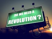 Do We Need a Revolution - Question on Billboard.