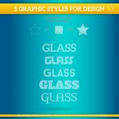 Set Of Glass Graphic Styles For Design.