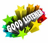 stock photo of sympathy  - Good Listener 3d words in stars or firewords to illustrate sympathy - JPG