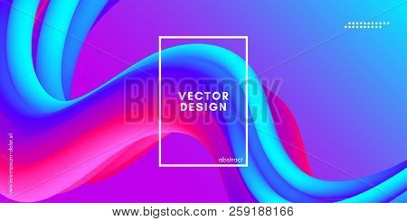 poster of Colorful Fluid Shape. Vector Illustration. 3d Abstract Background. Flow Vibrant Gradient. Modern Col