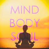 Yoga social media creative design with the words MIND BODY SOUL written over fitness girl meditati poster
