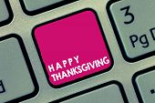 Handwriting Text Happy Thanksgiving. Concept Meaning Harvest Festival National Holiday Celebrated In poster