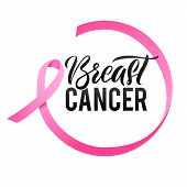 Breast Cancer Awareness Calligraphy Poster Design. Ribbon Around Letters. Vector Stroke Pink Ribbon. poster