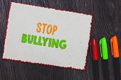 Text Sign Showing Stop Bullying. Conceptual Photo Fight And Eliminate This Aggressive Unacceptable B poster