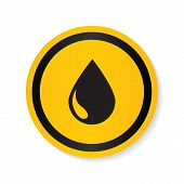 Oil Drop Icon. Petroleum Sign. Fuel And Gas Icon. Energy Industry Symbol. Diesel Drop Label. Refiner poster
