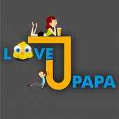 Happy Fathers Day flyer, poster or banner with text love u papa on grey background.