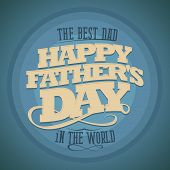 Happy Father's day typographical background.