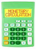Calculator With Monetary Circulation