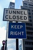 Tunnel Closed Sign