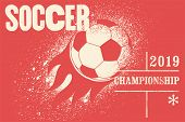 Soccer Typographical Vintage Grunge Style Poster. Retro Vector Illustration. poster