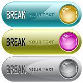 Break. Vector internet buttons.