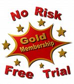 No Risk Gold Membership Free Trail