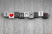 I Love Choccie. Sign For Chocolate Lovers Everywhere!