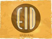 Sticky design on grungy brown background for Muslim community festival Eid Mubarak celebrations.