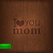 pic of i love you mom  - I love you mom - JPG