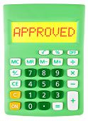 Calculator With Approved On Display Isolated