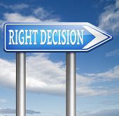 right decision choice correct way to choose wise choice sign