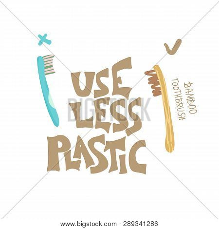 Use Less Plastic Concept Quote
