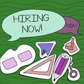 Handwriting Text Writing Hiring Now. Concept Meaning Workforce Wanted Employees Recruitment. poster