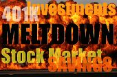 Financial Markets Meltdown - burning fires in the background.