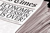 Recession is Over! Positive newspaper headlines.