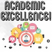 Handwriting Text Writing Academic Excellence. Concept Meaning Achieving High Grades And Superior Per poster