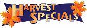 Harvest Specials Banner