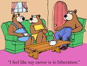 Career Is In Hibernation