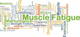 foto of fatigue  - Background concept wordcloud illustration of muscle fatigue - JPG